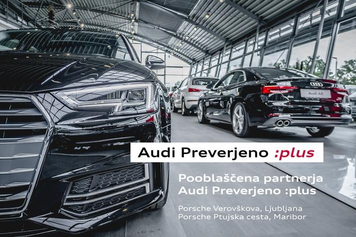 Audi Preverjeno Plus Porsche Verovškova in Ptujska cesta